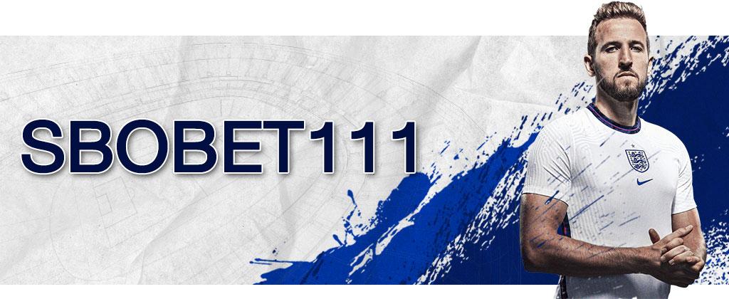 SBOBET111 ช่องทางการแทงบอลออนไลน์ เว็บไซต์สโบเบ็ต111
