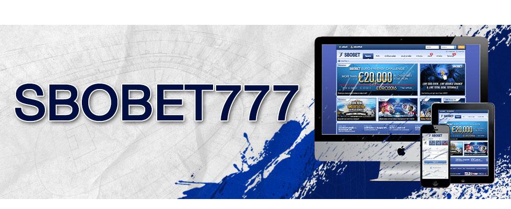 SBOBET777 ช่องทางเข้าเล่นพนันออนไลน์บนเว็บสากลโลก สโบเบ็ต777